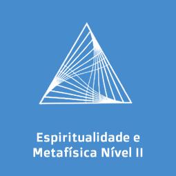 Espiritualidade e Metafísica II Desenvolvimento Mediúnico e Paranormal