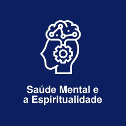 Saúde Mental e a Espiritualidade