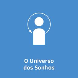 O Universo dos Sonhos