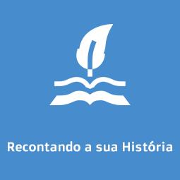 Recontando a sua História