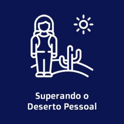 Workshop Inédito: Superando o Deserto Pessoal